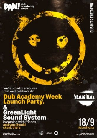 Canibal Soundsystem: Dub Hits The Town! Dub Academy Week Launch Party | Green Light Sound System & Friends