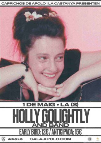 La Castanya & Caprichos de Apolo presents Holly Golightly and Band
