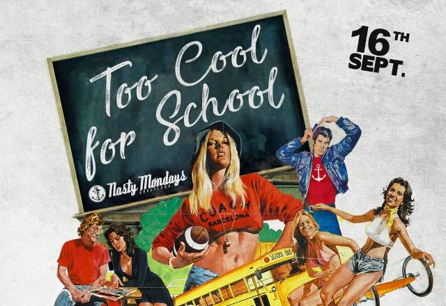 Nasty Mondays: Too Cool For School | Soren & Mad Max + Visuales by Rico
